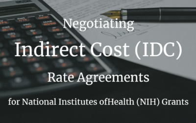 Negotiating Indirect Cost (IDC) Rate Agreements for National Institutes of Health (NIH) Grants